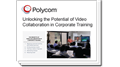 Five Benefits of Video Collaboration in Corporate Training