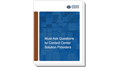 Must-Ask Questions for Contact Center Solution Providers