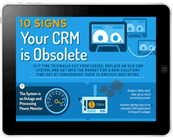 10 Signs Your CRM is Obsolete